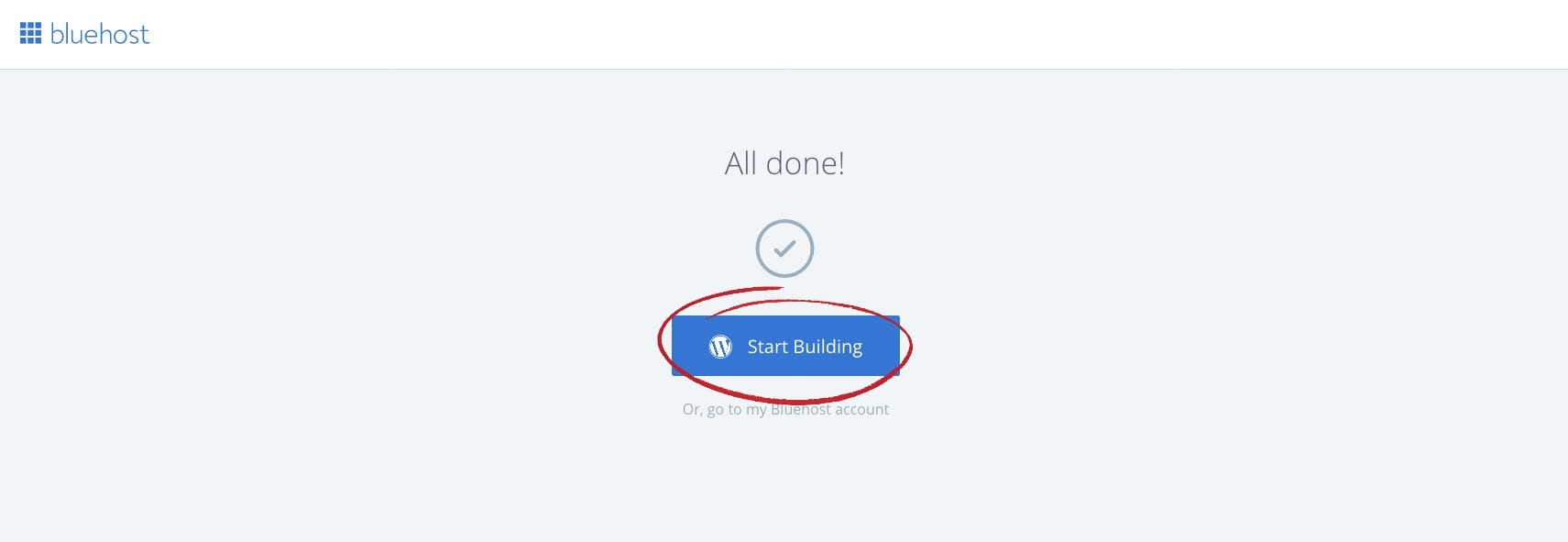 bluehost wordpress guide all done start building
