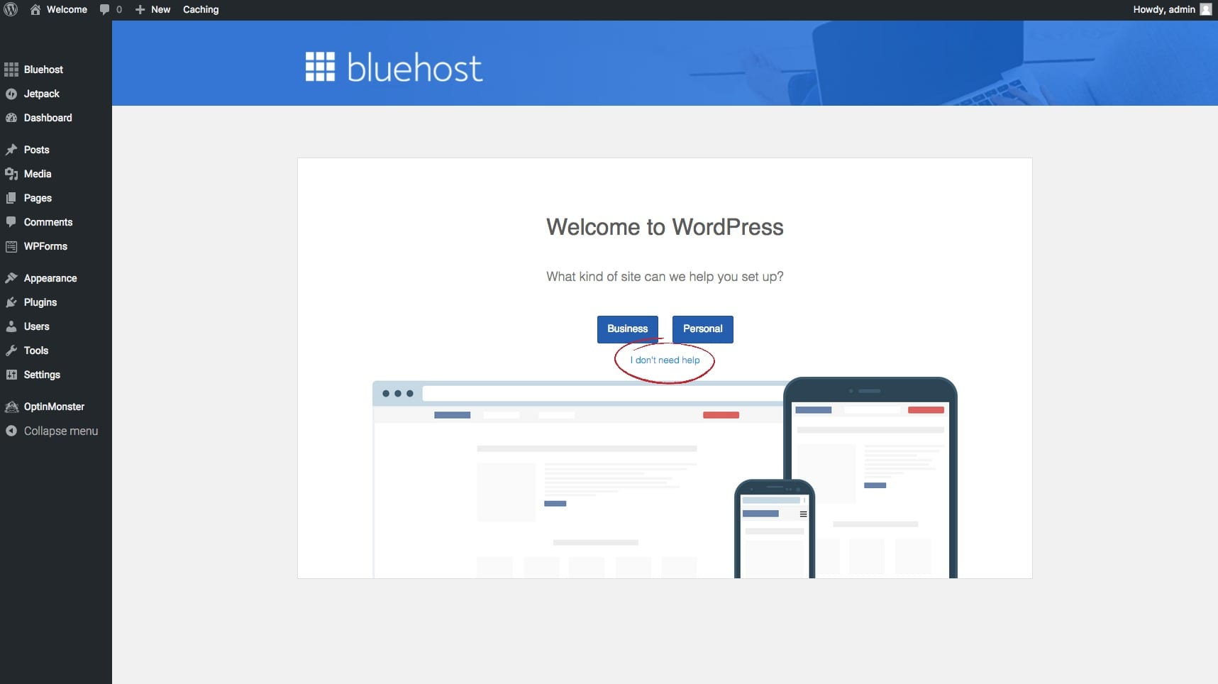 i dont need any help bluehost dashboard